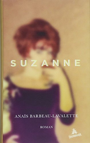 The Best Quebec Books - Suzanne by Anaïs Barbeau-Lavalette