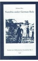 The best books on Nineteenth Century Germany - Namibia under German Rule by Helmut Bley