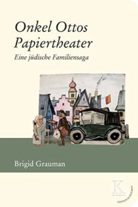 The best books on Jewish Vienna - Onkel Ottos Papiertheater: Eine jüdische Familiensaga by Brigid Grauman