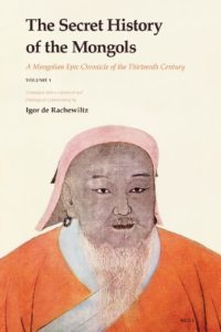 The best books on Chinggis Khan - The Secret History of the Mongols by Igor de Rachewiltz (trans.)