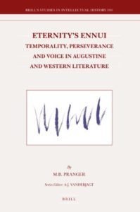 The Best Augustine Books - Eternity's Ennui by M. B. Pranger
