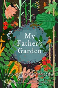 The Best Indian Novels of 2019 - My Father's Garden by Hansda Sowvendra Shekhar