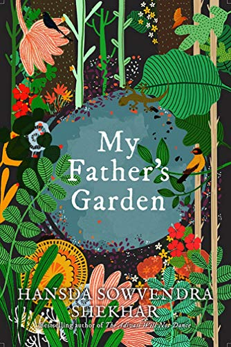 My Father's Garden by Hansda Sowvendra Shekhar