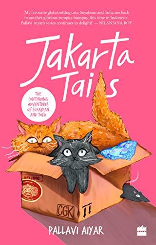 Jakarta Tails by Pallavi Aiyar