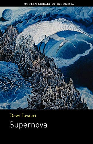 The Best Contemporary Indonesian Literature - Supernova by Dee Lestari