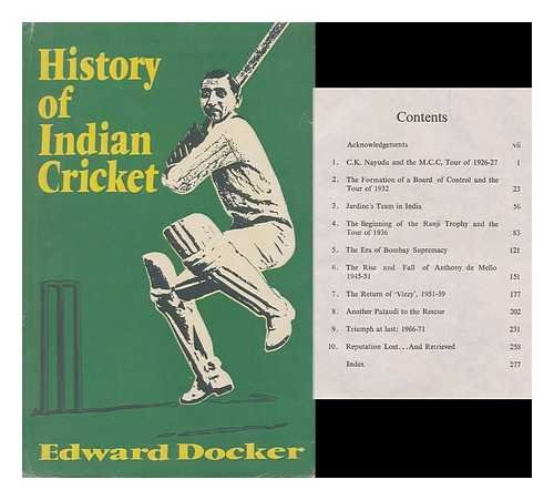 History of Indian Cricket by Edward Docker