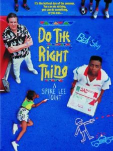 The Best Movies about Race - Do the Right Thing (Movie) by Spike Lee (director)