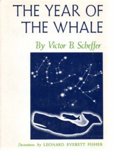 The best books on Predators - The Year of the Whale by Victor B. Scheffer
