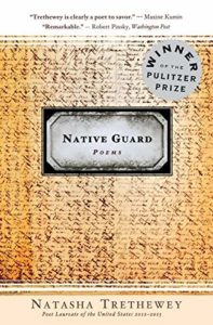 The best books on Veterans - Native Guard by Natasha Trethewey