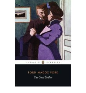 The best books on Modernism - The Good Soldier by Ford Madox Ford