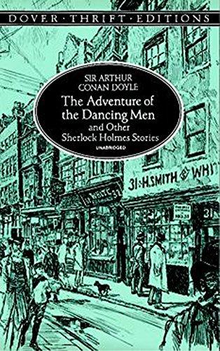 The Adventure of the Dancing Men by Sir Arthur Conan Doyle