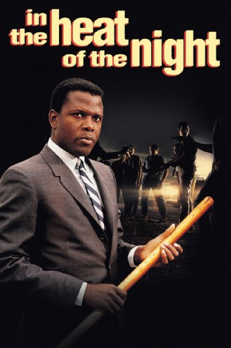 In the Heat of the Night (Movie) by Norman Jewison (director)