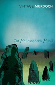 The Best Iris Murdoch Books - The Philosopher's Pupil by Iris Murdoch