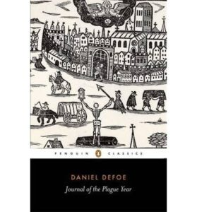 The Best Books to Read in Quarantine - A Journal of the Plague Year by Daniel Defoe