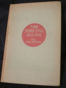The best books on Concentration Camps - Time Stood Still: My Internment in England, 1914-1918 by Paul Cohen-Portheim