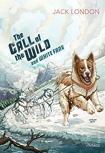 The best books on Dogs: The Call of the Wild and White Fang by Jack London