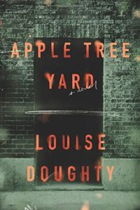 The Best Psychological Thrillers - Apple Tree Yard by Louise Doughty