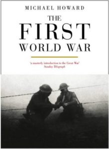 The best books on World War I - The First World War by Michael Howard