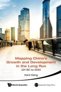 The best books on China in the World Economy - Mapping China's Growth And Development In The Long Run, 221 BC To 2020 by Kent Deng