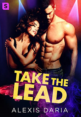 Summer Reading 2019: The Best Romance Books - Take the Lead by Alexis Daria
