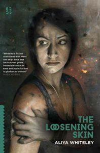 The Best Sci Fi Books of 2019: The Arthur C Clarke Award Shortlist - The Loosening Skin by Aliya Whiteley