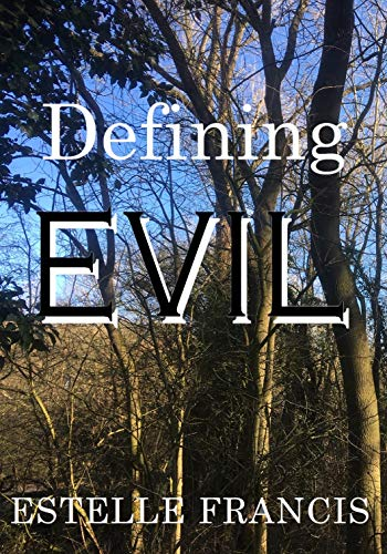 The Best Young Adult Science Fiction Books - Defining Evil by Estelle Francis