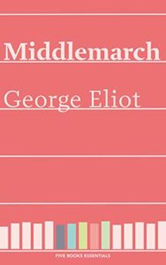 The Best Novels in English - Middlemarch by George Eliot