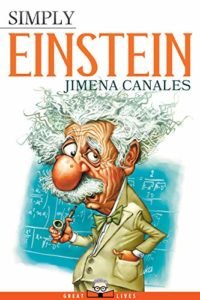 The best books on Scientists - Simply Einstein by Jimena Canales