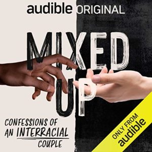The best books on Interracial Relationships - Mixed Up: Confessions of an Interracial Couple by Tineka Smith and Alex Court