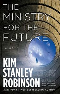 The best books on Global Challenges - The Ministry for the Future: A Novel by Kim Stanley Robinson