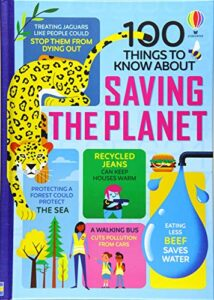 Best Science Books for Children: the 2021 Royal Society Young People's Book Prize - 100 Things to Know about Saving the Planet