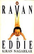 The best books on Mumbai - Ravan and Eddie by Kiran Nagarkar