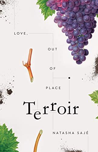 Terroir: Love, Out of Place by Natasha Sajé