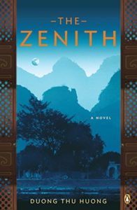 The Best Vietnamese Novels - The Zenith: A Novel by Duong Thu Huong