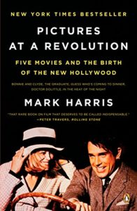 The best books on American Film - Pictures at a Revolution: Five Movies and the Birth of the New Hollywood by Mark Harris
