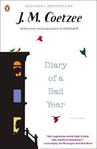 The Best Experimental Fiction - Diary of a Bad Year by J.M. Coetzee