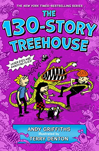 The 130-Storey Treehouse by Andy Griffiths & Terry Denton (Illustrator)
