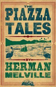 Best Herman Melville Books - Piazza Tales by Herman Melville