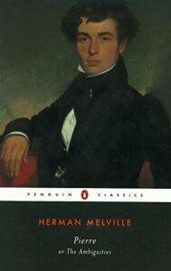 Best Herman Melville Books - Pierre by Herman Melville