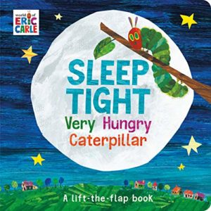 Dolly Parton's Imagination Library – Inspiring a Lifelong Love of Reading - Sleep Tight Very Hungry Caterpillar by world of Eric Carle