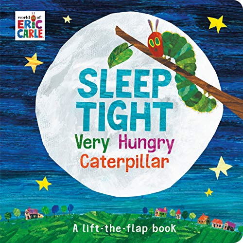 Sleep Tight Very Hungry Caterpillar by world of Eric Carle