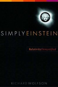Nuclear Books - Simply Einstein: Relativity Demystified by Richard Wolfson