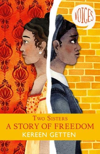 Two Sisters: A story of freedom by Kereen Getten