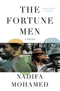 The Best Fiction of 2021: The Booker Prize Shortlist - The Fortune Men: A Novel by Nadifa Mohamed