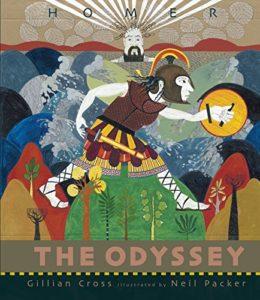 The Best Classics Books for Children - The Odyssey by Gillian Cross & Neil Packer (Illustrator)