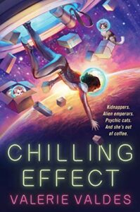 The Best Science Fiction of 2021: The Arthur C Clarke Award Shortlist - Chilling Effect by Valerie Valdes