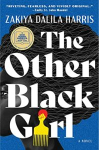 Notable New Novels of Summer 2021 - The Other Black Girl: A Novel by Zakiya Dalila Harris
