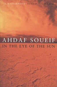 Erotic Writing by Arab Women - In the Eye of the Sun by Ahdaf Soueif