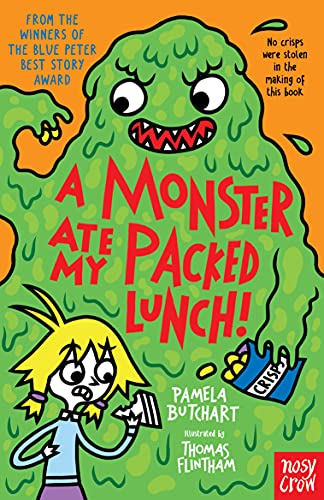 A Monster Ate My Packed Lunch by Pamela Butchart & Thomas Flintham (Illustrator)