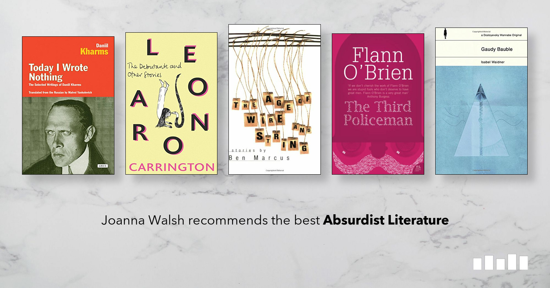 The Best Books On Absurdist Literature Five Books Expert